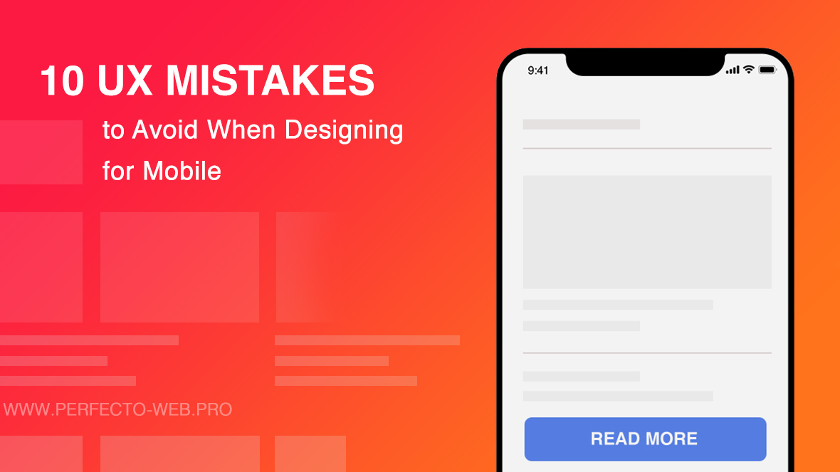 10 UX Mistakes to Avoid When Designing for Mobile